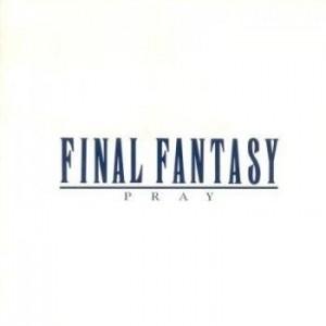 Final Fantasy Vocal Collections Vol. 1 Pray